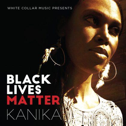 http://whitecollarmusic.com/wp-content/uploads/2017/03/Kanika_Black-Lives-Matter_AC.jpg